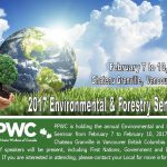 PPWC Environmental and Forestry Seminar Taking Place in Vancouver in February